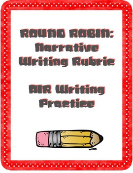 Middle School Level Writing Rubrics: Narrative, Argumentative, Informative