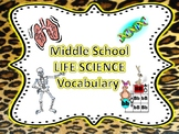Middle School (Life Science Vocab- 80+ words)