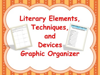 Literary Elements, Techniques, and Device Graphic Organizer