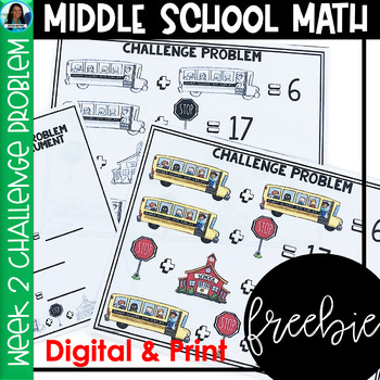 Middle School Math Challenge Problem Week 2