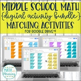 Middle School Math DIGITAL Matching Activity for Google Drive™ Bundle