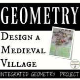 Project Based Learning Medieval Village Geometry Project RECENTLY UPDATED