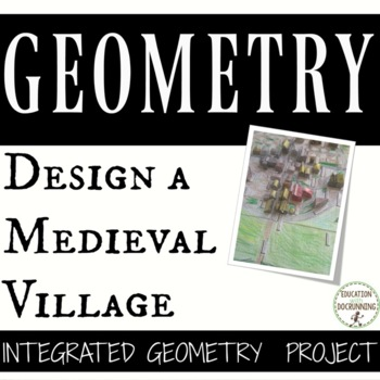 Geometry Village Project Based Learning Build a Medieval Village