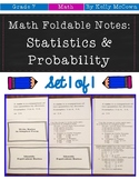 Middle School Math Foldable Notes: Statistics & Probability {Grade 7}