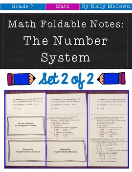 Middle School Math Foldable Notes: The Number System {Grade 7: Set 2}