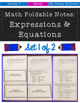 Middle School Math Foldable Notes: Expressions & Equations {Grade 7: Set 1}