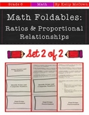 Middle School Math Foldables: Ratios & Proportional Relations {Grade 6: Set 2}