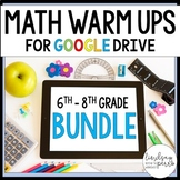 Middle School Math GOOGLE Warm Ups Bundle