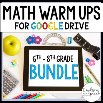 Middle School Math GOOGLE Warm Ups Bundle - Distance Learning