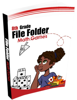 Middle School & 6th Grade + 7th Grade + 8th Grade File Folder Math Games