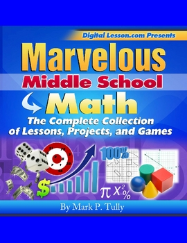 Middle School Math Lessons, Projects, and Games eBook