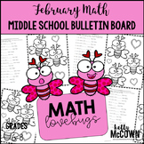 Middle School Math NO PREP Bulletin Board {February}