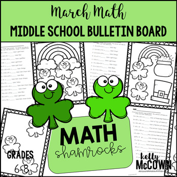 Middle School Math NO PREP Bulletin Board {March}