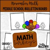 Middle School Math NO PREP Bulletin Board {November}