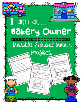 Middle School Math Project: I am a Bakery Owner