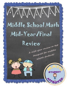 Middle School Math Review/Beginning, Mid-Year, Final Test