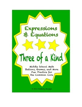 "Common Core Math Stations and Games - ""3 of a Kind"" Expressions and Equations"