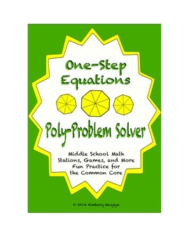 Common Core Math Stations and Games - One-Step Equations Poly Problem Solvers