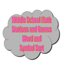 Common Core Math Stations and Games - Word and Symbol Sort