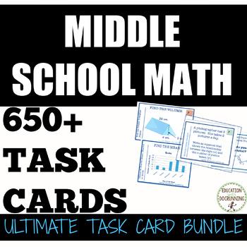 Middle School Math Task Card Bundle  SAVE 75 PERCENT
