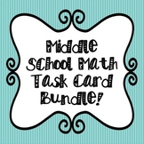 Middle School Math Task Cards Bundle