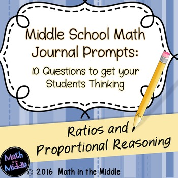 Middle School Math Writing Prompts: Ratios & Proportional