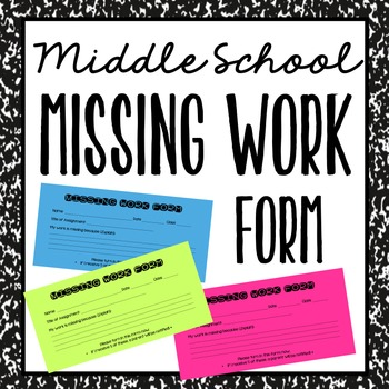 Middle School Missing Work Form