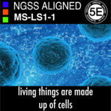 Middle School 5E NGSS From Molecules to Organisms MS-LS1-1