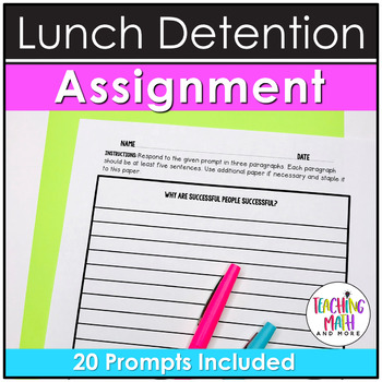 Middle School NO PREP Lunch Detention Reflection Prompts