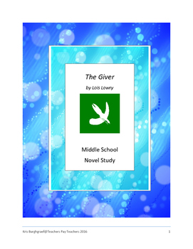 Middle School Novel Study (THE GIVER)--Common Core Aligned