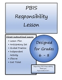 Middle School PBIS Responsibility Lesson Plan with Printab