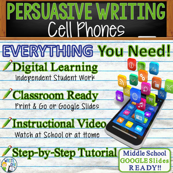 PERSUASIVE WRITING PROMPT - Cell Phones - Middle School
