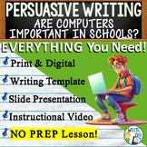 Persuasive Writing Lesson / Prompt w/ Digital Resource – C
