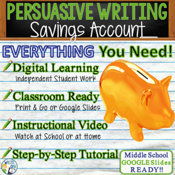 PERSUASIVE WRITING PROMPT - Savings Account - Middle School