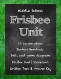 Middle School Physical Education Frisbee Golf and Ultimate Frisbee Unit
