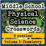 Middle School Physical Science Crosswords Volume 1: Chemistry