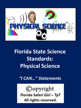Middle School Physical Science - Florida Science Standards - I CAN Statements