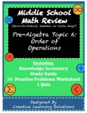 Middle School Pre-Algebra Review Topic #6: Order of Operations