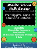 Middle School Pre-Algebra Review Topic #7: Scientific Notation