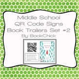 Middle School QR Code Signs Book Trailers Set #2