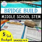 Middle School STEM Task, STEAM Challenge: Bridge Build