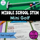 Middle School STEM Task, STEAM Challenge: Mini Golf