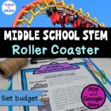 Middle School STEM Task | Roller Coaster STEAM Challenge