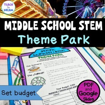 Middle School STEM Task, STEAM Challenge: Theme Park