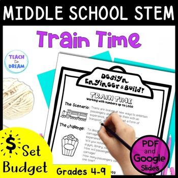 Middle School STEM Task, STEAM Challenge: Train Time