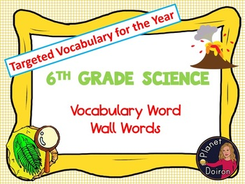 Middle School Science 6th grade Vocabulary Word Wall Words for the year