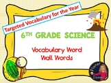 Middle School Science 6th grade Vocabulary Word Wall Words