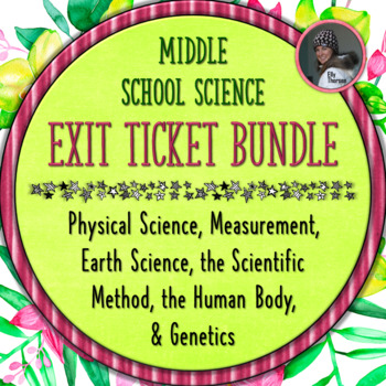 Middle School Science Exit Ticket (Exit Slip) BUNDLED PACKAGE