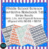 Middle School Science Interactive Notebook Tabs Striped Bundle Aligned w/ NGSS