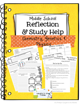 Middle School Science Reflections and Study Help-Chemistry, Genetics & Physics